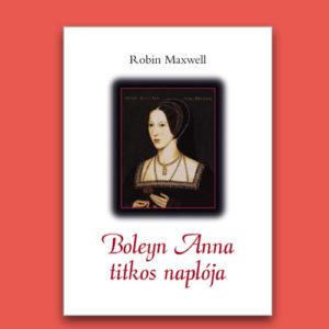 boleyn_anna_titkos_naploja